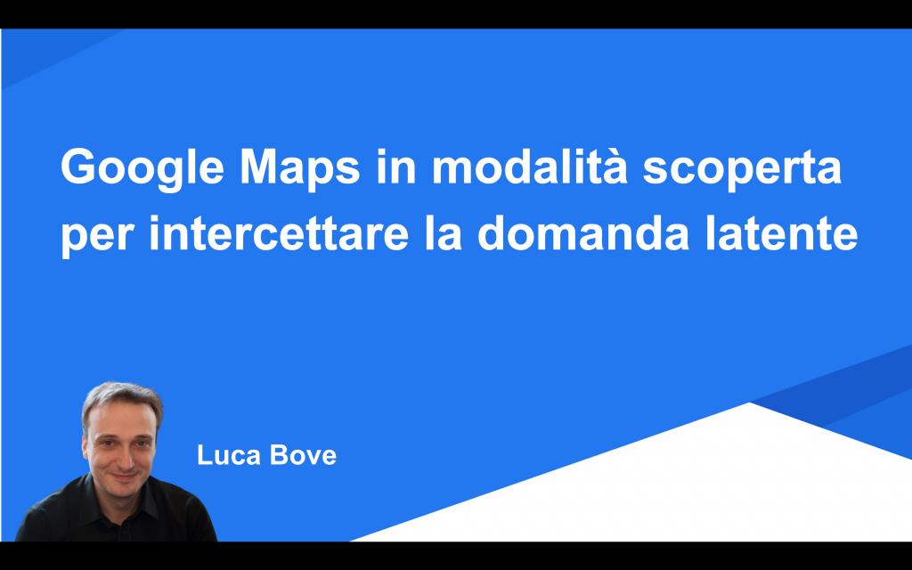 Google Maps in modalità scoperta